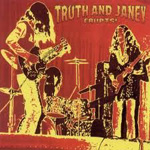 Truth And Janey – Erupts!