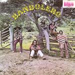 BANDOLERO /プエルトリコのへヴィ・サイケ・バンド